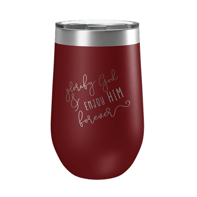 Glorify God And Enjoy Him Script 16oz Insulated Tumbler