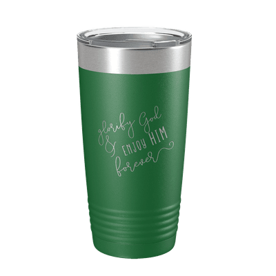 Glorify God And Enjoy Him Script 20oz Insulated Tumbler