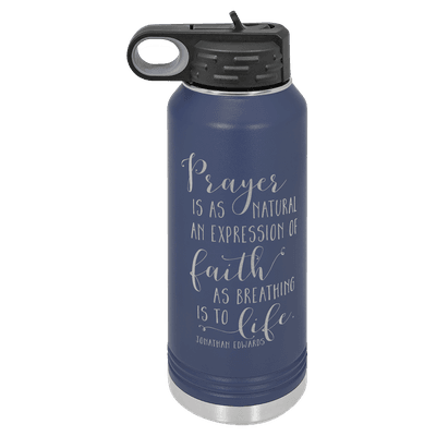 Prayer is as Natural 32oz Insulated Water Bottle
