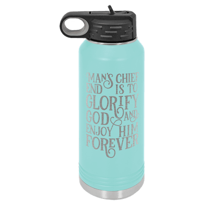 Mans Chief End Is To Glorify God 32oz Insulated Water Bottle