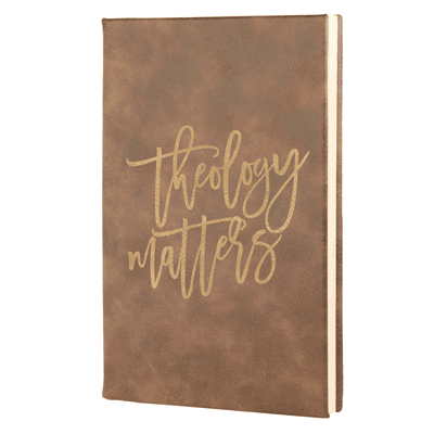 Theology Matters Script Leatherette Hardcover Journal