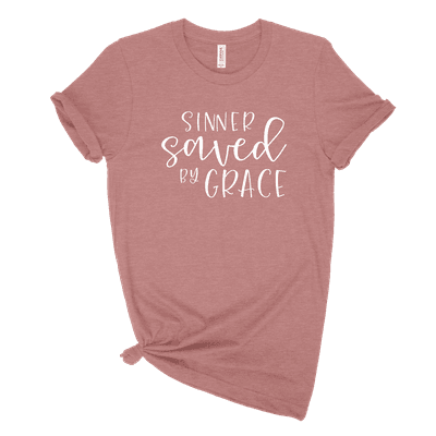 Sinner Saved By Grace Ladies Tee
