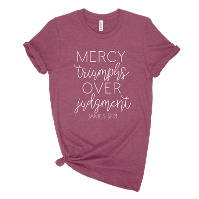 Mercy Triumphs Over Judgment Ladies Tee