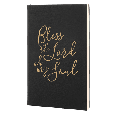 Bless The Lord Oh My Soul Leatherette Hardcover Journal