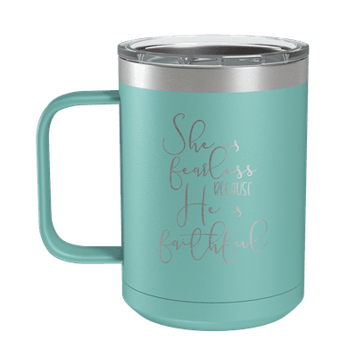 She Is Fearless 15oz Insulated Camp Mug