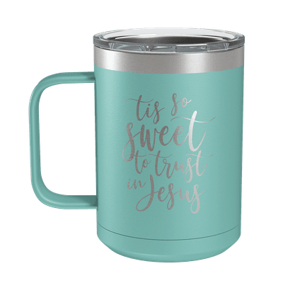 Tis So Sweet 15oz Insulated Camp Mug