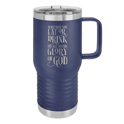 Eat or Drink 20oz Insulated Travel Tumbler