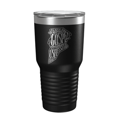 Without the Gospel 30oz Insulated Tumbler