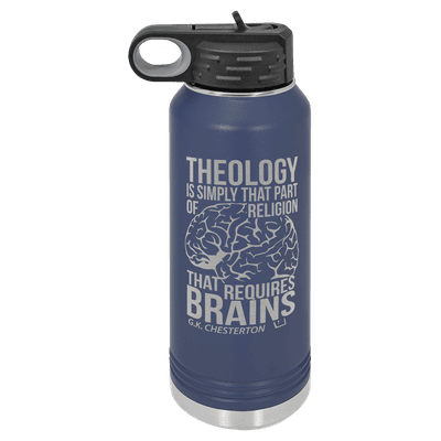 Theology Requires Brains 32oz Insulated Water Bottle