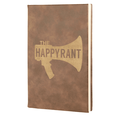 Happy Rant Leatherette Hardcover Journal