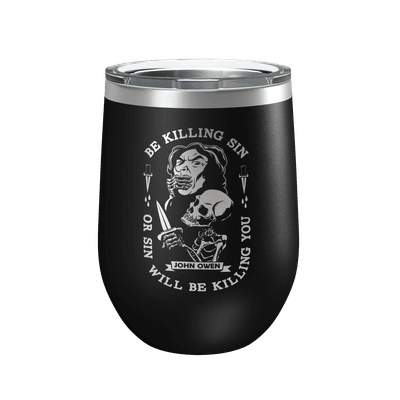 Be Killing Sin 12oz Insulated Tumbler