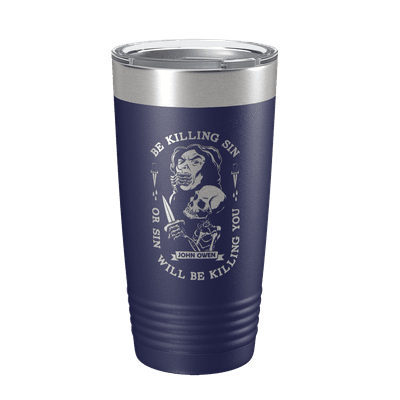 Be Killing Sin 20oz Insulated Tumbler