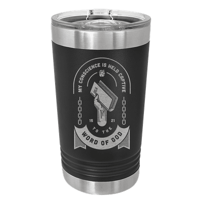 Held Captive to the Word of God Insulated Pint