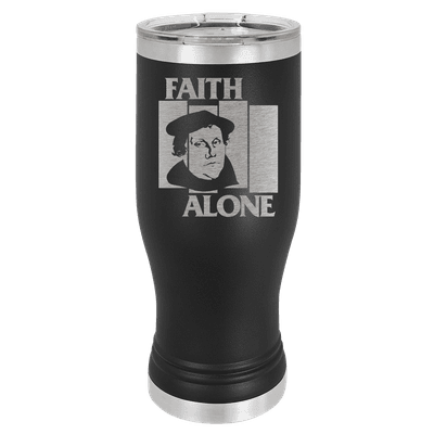 Faith Alone Insulated Pilsner