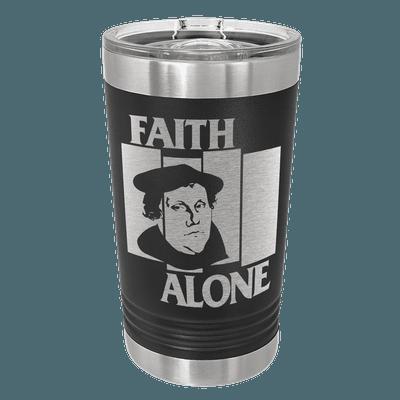 Faith Alone Insulated Pint