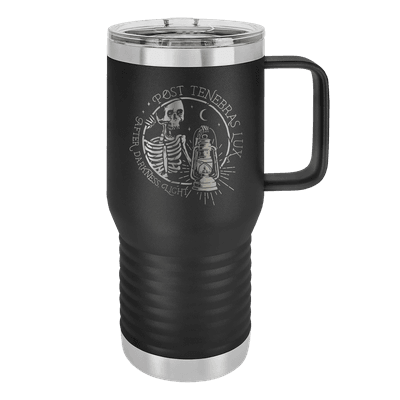 Post Tenebras Lux 20oz Insulated Travel Tumbler