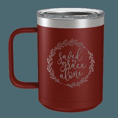 Saved By Grace Alone Wreath 15oz Insulated Camp Mug