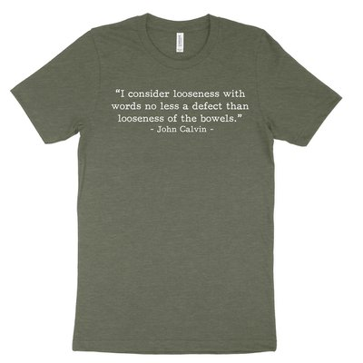 Looseness with Words - Calvin (Text Quote) Tee