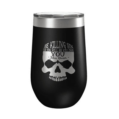 Be Killing Sin (Skull) 16oz Insulated Tumbler