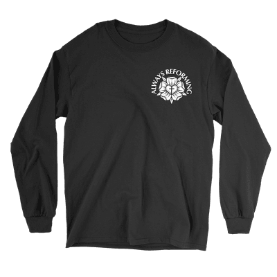 PRE-ORDER: Always Reforming Rose Long Sleeve Tee