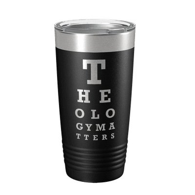 Theology Matters (Eye Chart) 20oz Insulated Tumbler