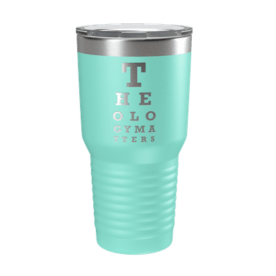 Theology Matters (Eye Chart) 30oz Insulated Tumbler