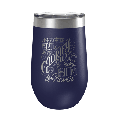 The Chief End of Man 16oz Insulated Tumbler