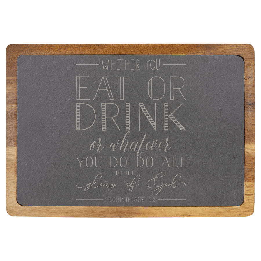 Whether You Eat or Drink (Lettered) Slate Cutting Board