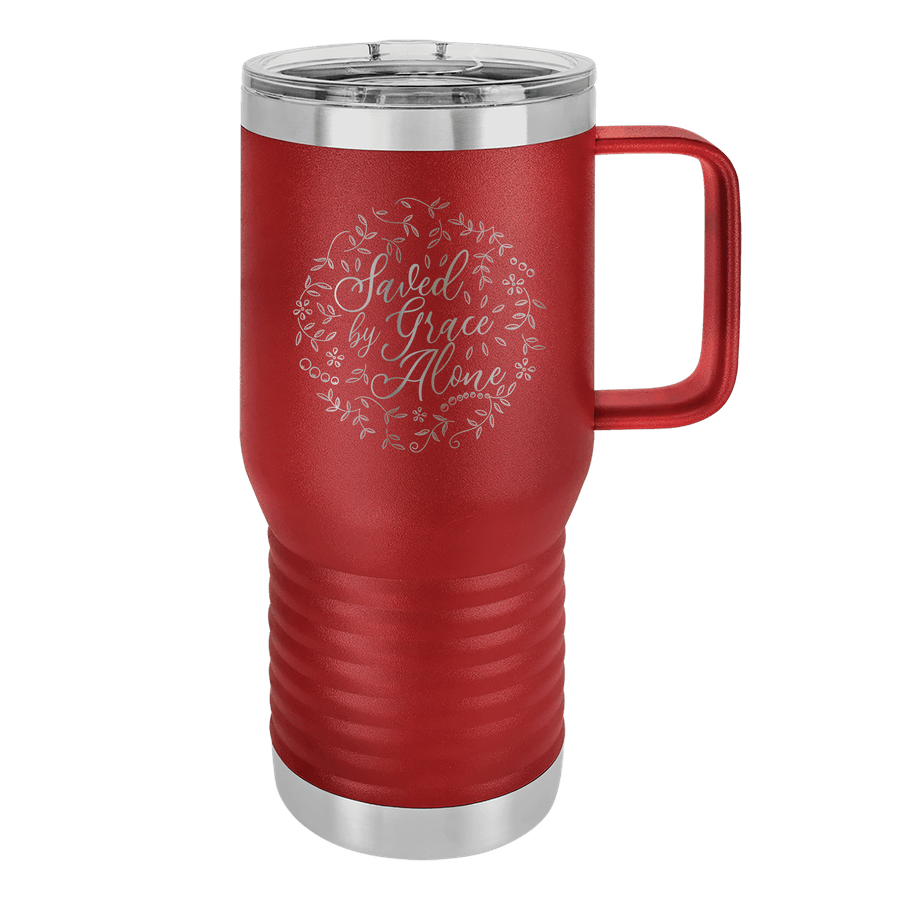 Saved By Grace Alone Round 20oz Insulated Travel Tumbler