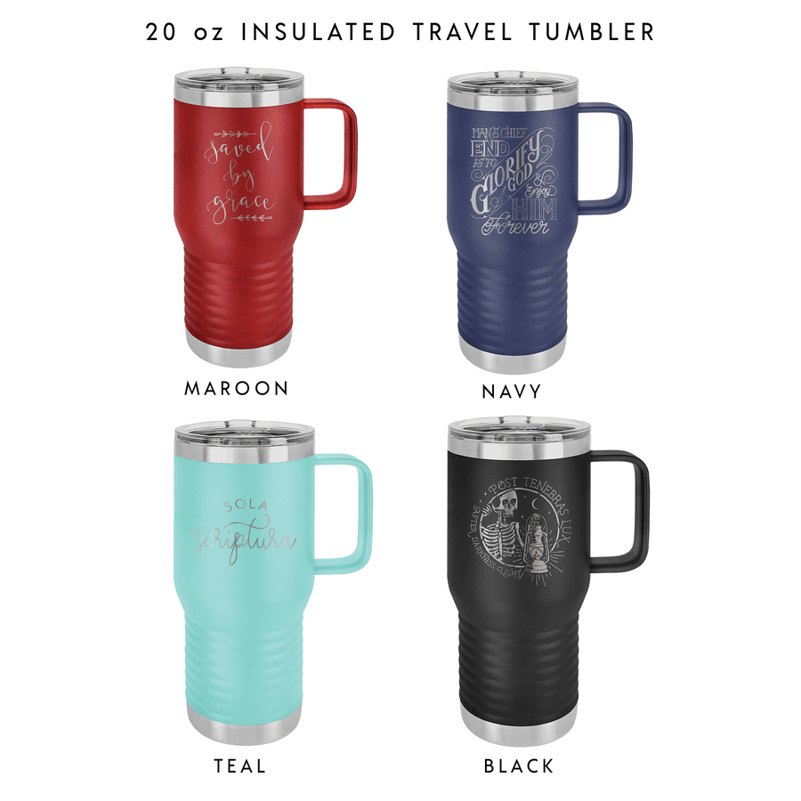 Held Captive to the Word of God 20oz Insulated Travel Tumbler #2