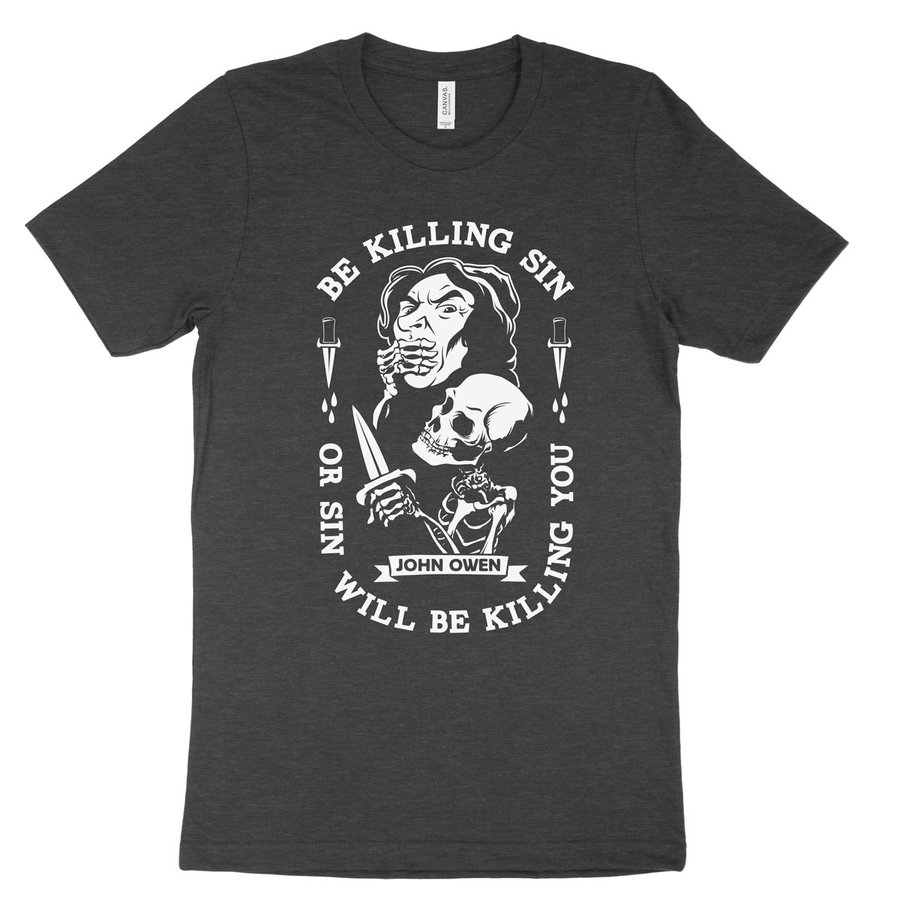 Be Kill Sin Or It Will Be Killing You Tee
