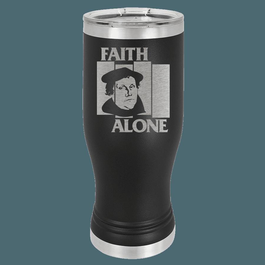 Faith Alone Insulated Pilsner