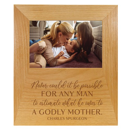 A Goldy Mother Spurgeon Quote Solid Wood Frame